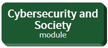 Green button representing the Cybersecurity and Society module